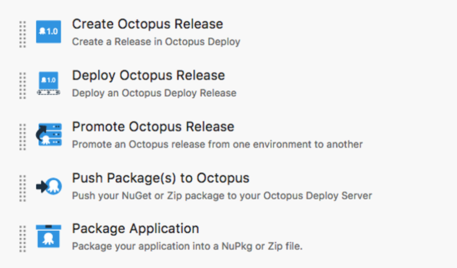 Octopus integrates fully with VSTS